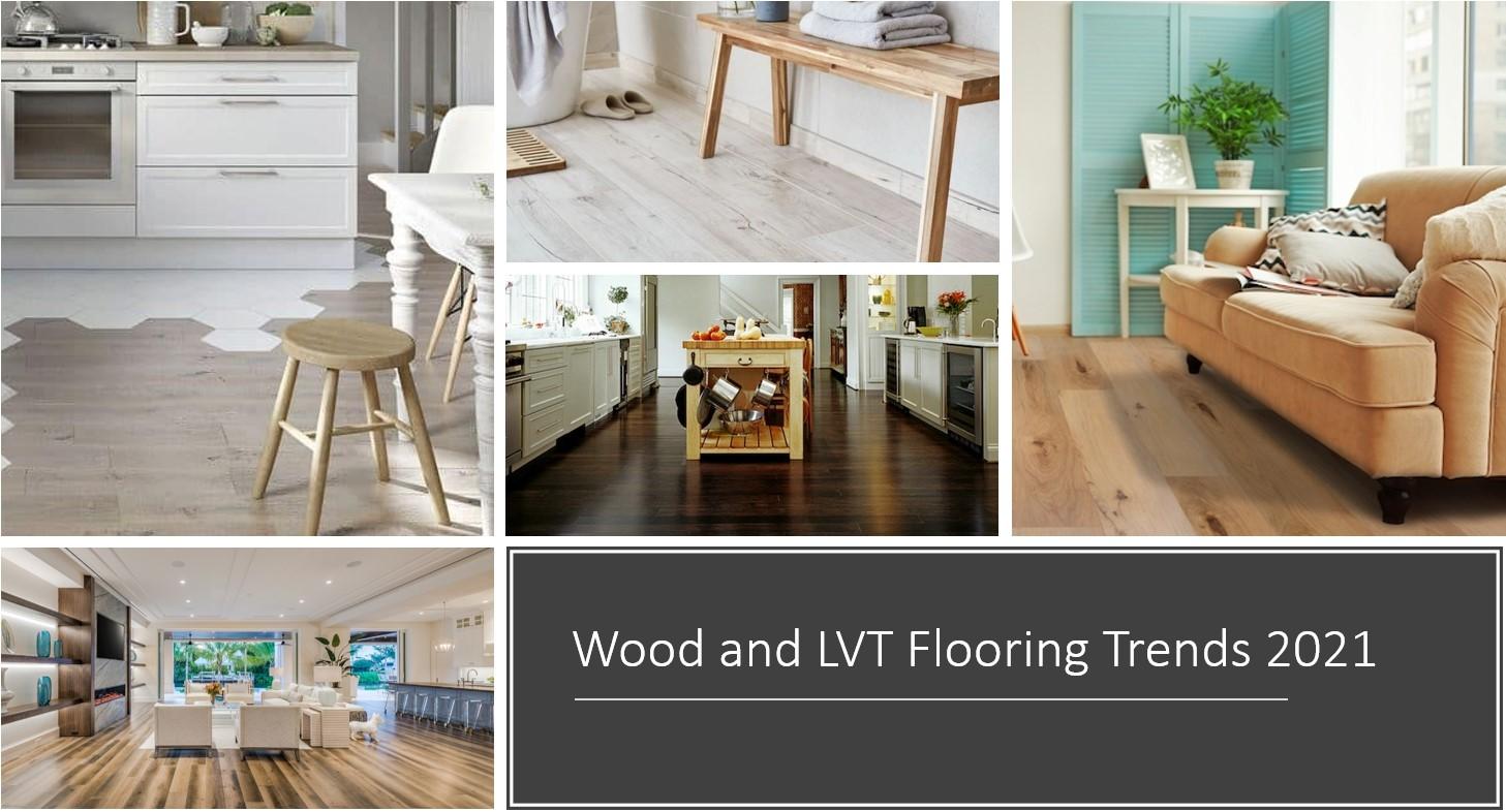 Wood and LVT Floor Trends 2021
